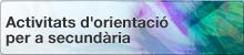 activitats-orientacio-secundaria-bxh-2014.png